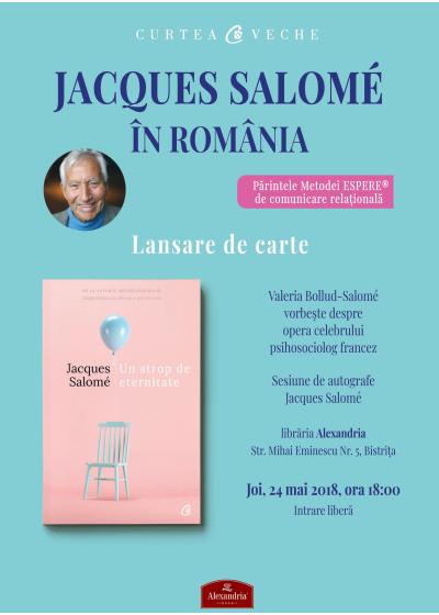 """Lansare de carte la Bistrița: """"Un strop de eternitate"""", Jacques Salome"""