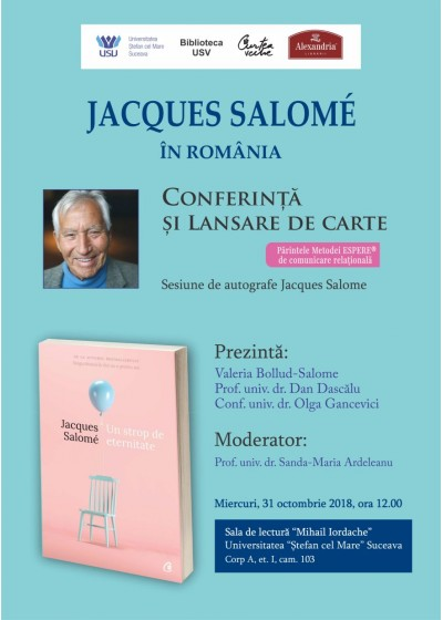 Celebrul psihosociolog francez Jacques Salome își lansează la Suceava cea mai recentă carte