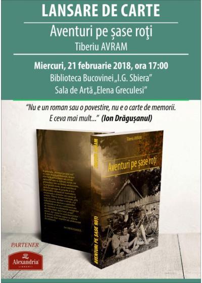 """Lansare de carte """"Aventuri pe şase roţi"""" de Tiberiu Avram"""