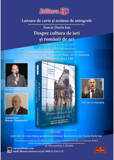 """Lansare de carte: """"Despre cultura de ieri și românii de azi. Convorbiri cu academicianul Răzvan Theodorescu"""""""