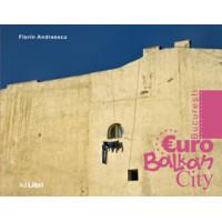 București - EuroBalkanCity