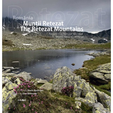 România - Munții Retezat, Patrimoniu Natural Mondial