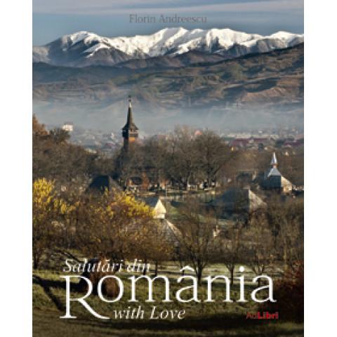 Salutări din România with Love