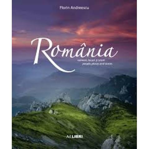 România. Oameni, locuri și istorii