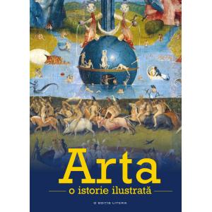 Arta. O istorie ilustrată