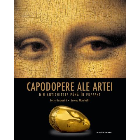 Capodopere ale artei din antichitate până în prezent