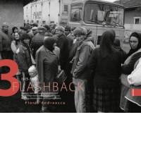 Flashback 3. Societate multilateral dezvoltată falimentară