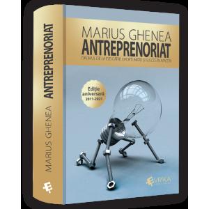 Antreprenoriat - Ediție aniversară 2011-2021 - Precomandă