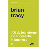 100 de legi eterne ale succesului în business