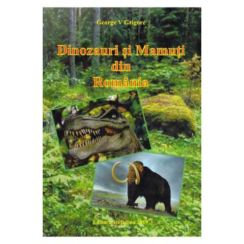Dinozauri și mamuți din România