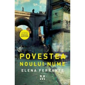 Povestea noului nume (Tetralogia Napolitană, vol. 2)