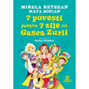 7 povești pentru 7 zile cu Gașca Zurli