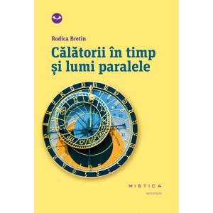 Călătorii în timp și lumi paralele
