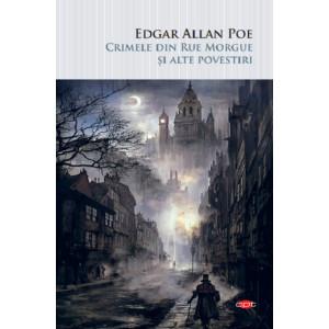 Crimele din Rue Morgue și alte povestiri. Carte pentru toți vol 187, reeditare