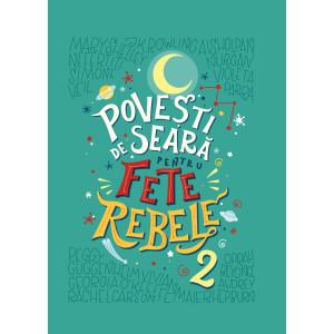 Povești de seară pentru fete rebele. Vol. 2