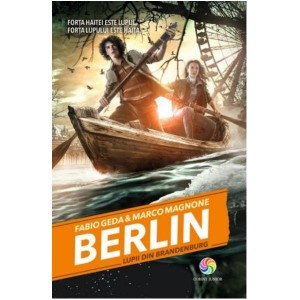 Berlin. Lupii din Brandenburg (vol. 4 din seria Berlin)