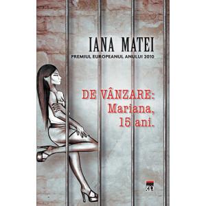 De vânzare: Mariana, 15 ani.