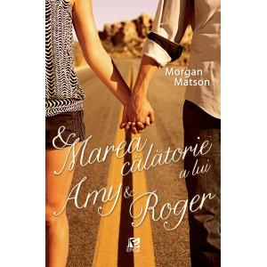 Marea călătorie a lui Amy & Roger
