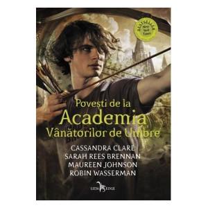 Povești de la Academia Vânătorilor de Umbre