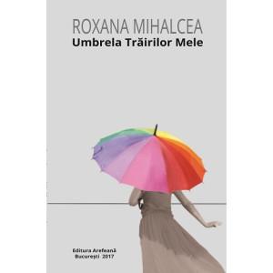 Umbrela trăirilor mele