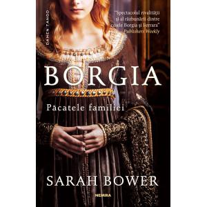 Borgia. Păcatele familiei (paperback, ed. 2018)
