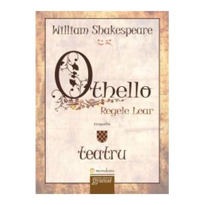 Othello. Regele Lear