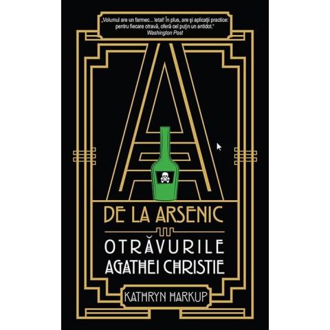A de la Arsenic: otrăvurile Agathei Christie