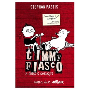 Timmy Fiasco - A greși e omenește