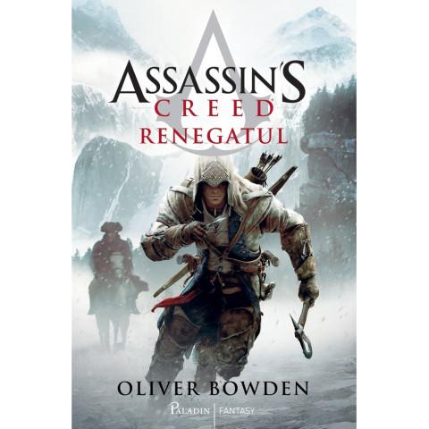 Assassin's Creed (#5). Renegatul