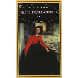 Bâlciul Deșertăciunilor (2 Vol.)