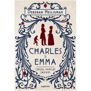 Charles și Emma. Crezul familiei Darwin