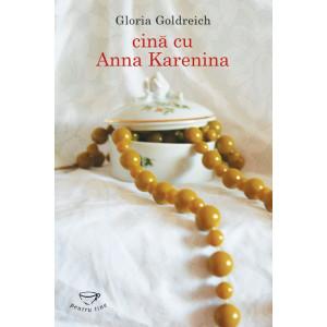 Cină cu Anna Karenina