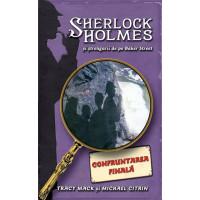Confruntarea Finală - Sherlock Holmes și ștrengarii de pe Baker Street