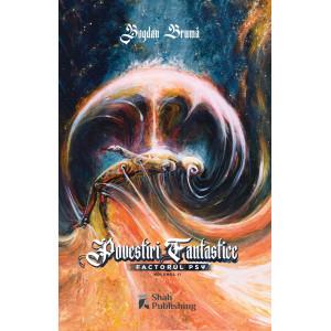 Povestiri Fantastice. Factorul PSY. Vol. 2