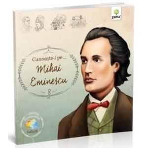 Cunoaște-l pe...Mihai Eminescu