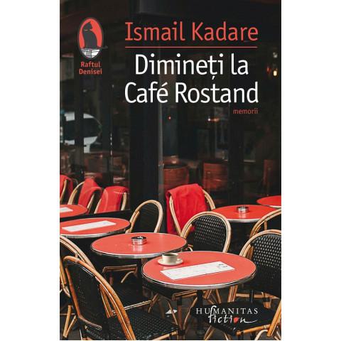 Dimineți la Cafe Rostand