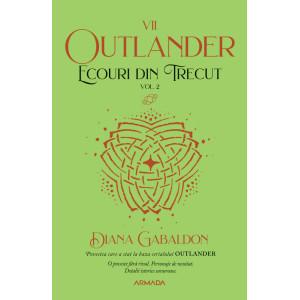 Ecouri din trecut vol. 2 (Seria Outlander, partea a VII-a, ed. 2021)