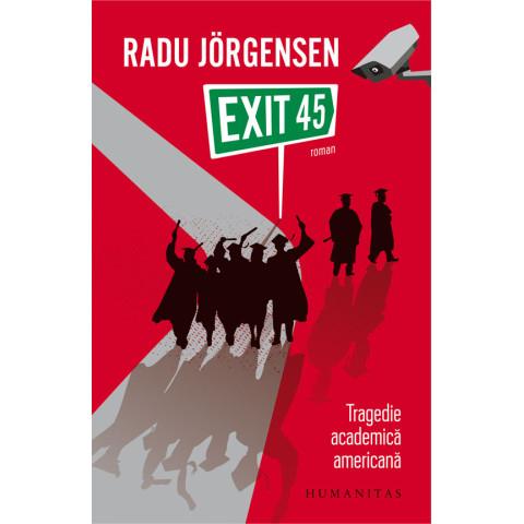 Exit 45 Tragedie academică americană