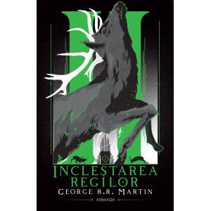 Incleștarea regilor (Seria Cântec de gheață și foc, partea a II-a, ed. 2020)