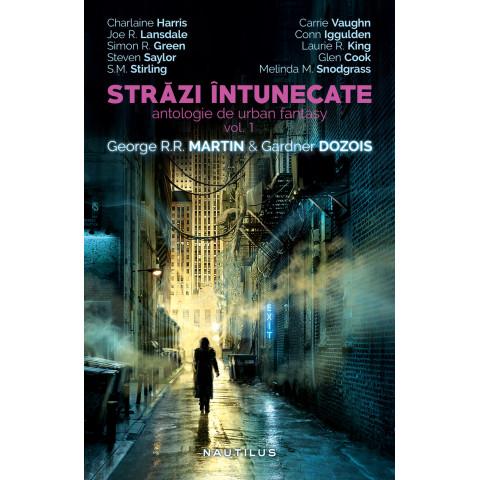 Străzi întunecate (antologie de urban fantasy, vol. 1)