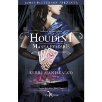 Houdini. Marea evadare (vol. 3 din seria Anchetele lui Audrey Rose)