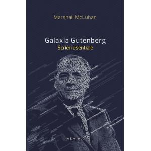Galaxia Gutenberg - Scrieri esențiale