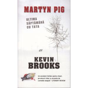Martyn Pig: Ultima săptămână cu tata