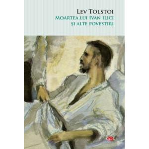 Moartea lui Ivan Ilici și alte povestiri. Vol. 73