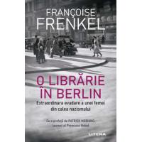 O librărie în Berlin. Extraordinară evadare a unei femei din calea nazismului