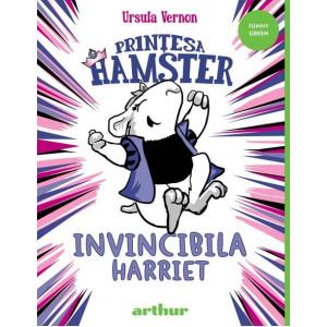 Prințesa Hamster. Invincibila Harriet