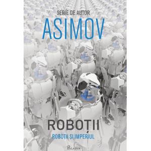 Roboții V. Roboții și Imperiul