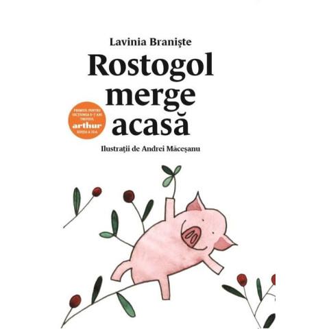 Rostogol merge acasă