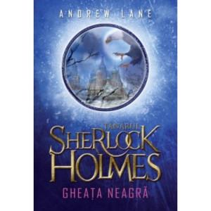 Tânărul Sherlock Holmes. Gheața neagră (vol. 3)