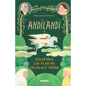 Călătoria lui Vlad pe Celălalt Tărâm (Seria Andilandi, vol. 1)